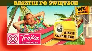 RESZTKI PO ŚWIĘTACH -Cejrowski- Audycja Podzwrotnikowa 2019/12/28 Program III Polskiego Radia