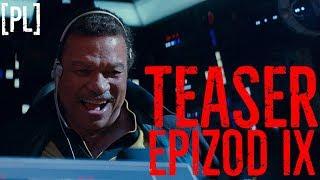 STAR WARS Epizod 9 – pierwszy teaser [PL SUB]