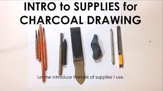Figure Drawing: Introduction to Charcoal Drawing Supplies.