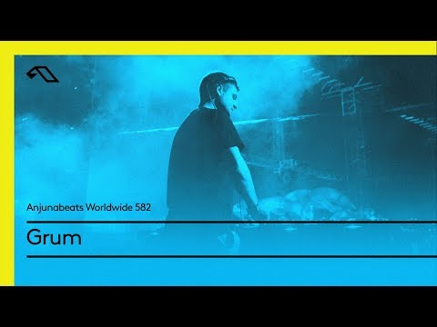 Anjunabeats Worldwide 582 with Grum
