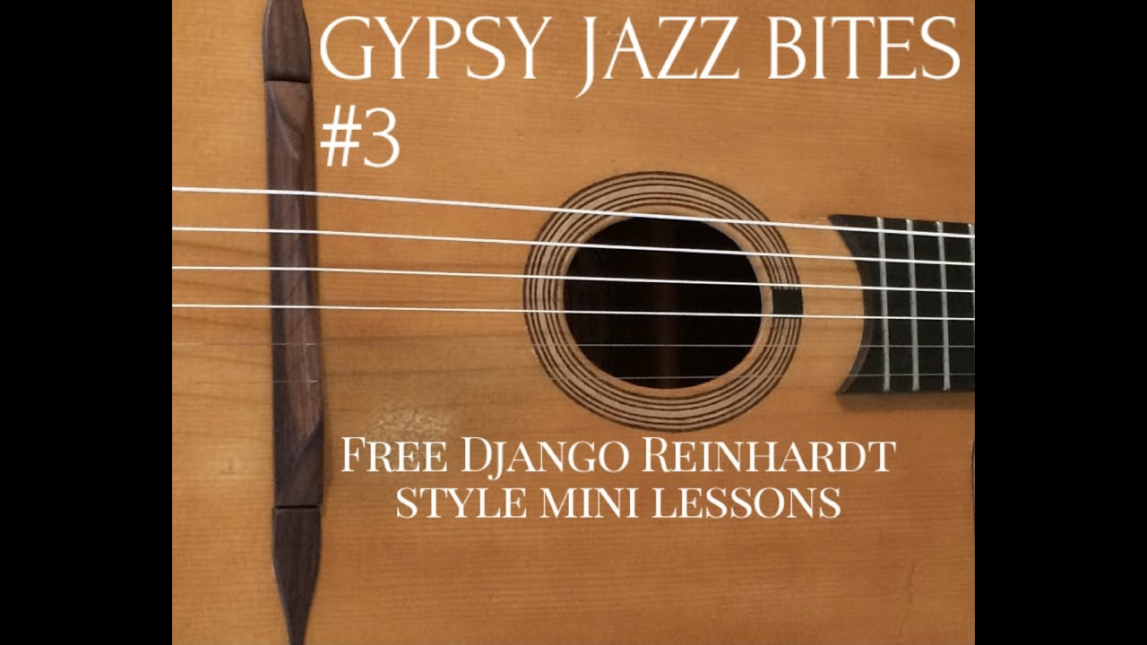 Free Gypsy Jazz Guitar Lessons With Jonny Hepbir | Gypsy Jazz Bites 3