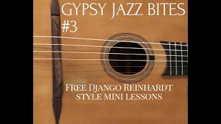 Gypsy Jazz Bites 3 | Django Reinhardt Style Guitar Lessons | Jonny Hepbir | Kent U.K.