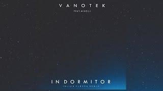 Vanotek feat. Minelli - In Dormitor (Iulian Florea Remix)
