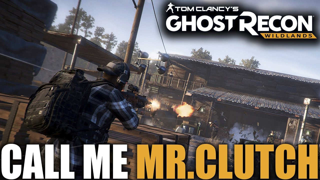 GHOST RECON WILDLANDS | BEST 3RD PERSON TACTICAL SHOOTER | CALL ME MR. CLUTCH HUGE 3V1 WIN