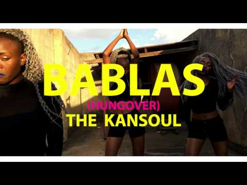 BABLAS (Hangover)- THE KANSOUL (Official Dance Video)