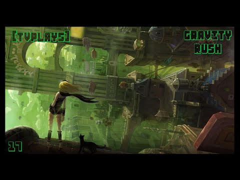 Let's Play Gravity Rush: Remastered - Episode 17 - One Thousand Gems