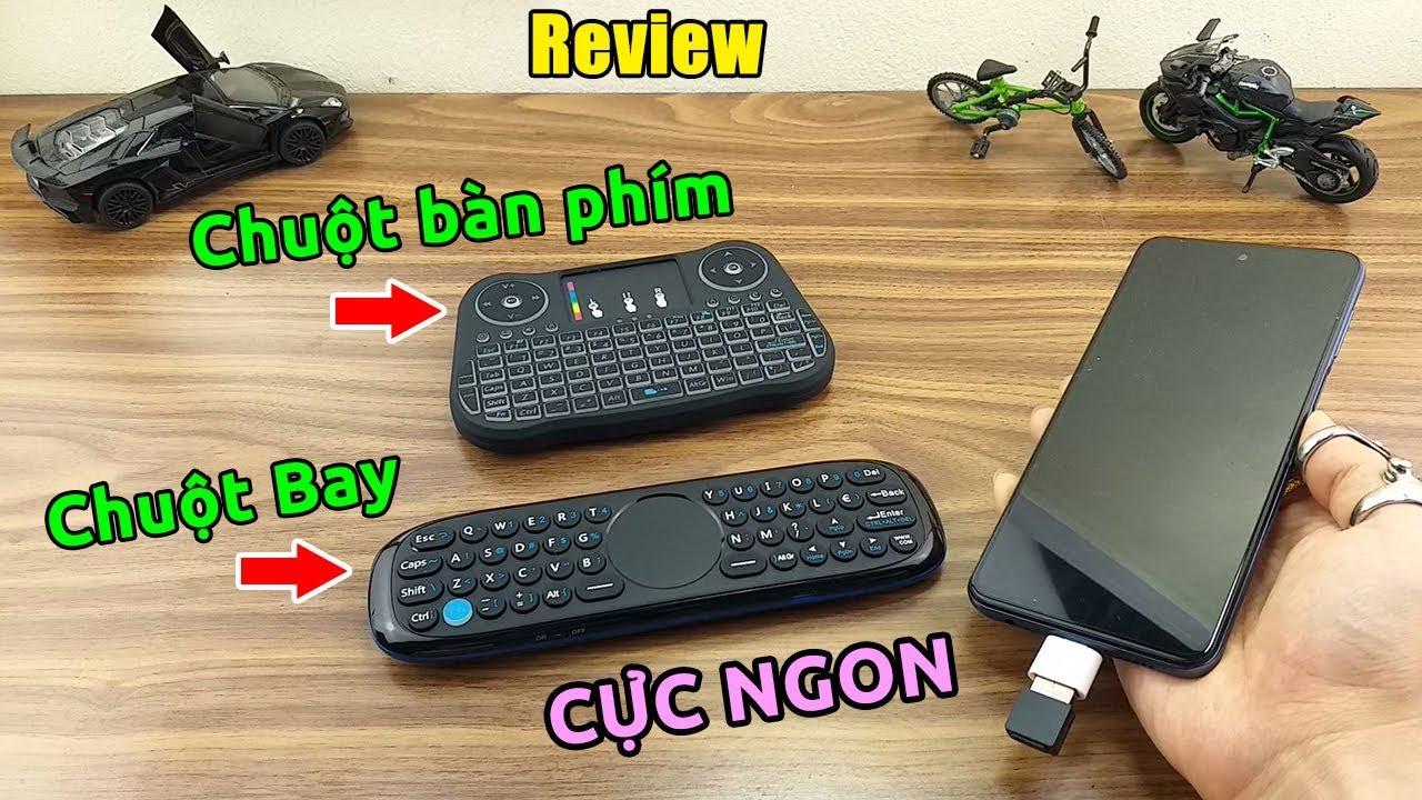 Có Android Box nhất định phải mua Chuột Bay hoặc Chuột Bàn Phím Không Dây