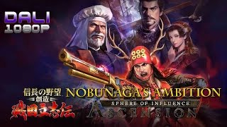 NOBUNAGA'S AMBITION: Sphere of Influence – Ascension (English version) PC Gameplay 1080p