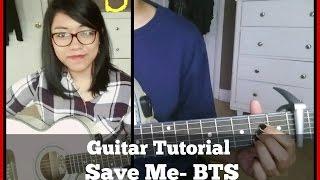 [Guitar Tutorial] Save Me by BTS (방탄소년단) [기타 레슨]