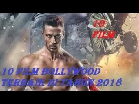 REKOMENDASI FILM BOLLYWOOD TERBAIK DI TAHUN 2018 ! YANG WAJIB KAMU TONTON !!!