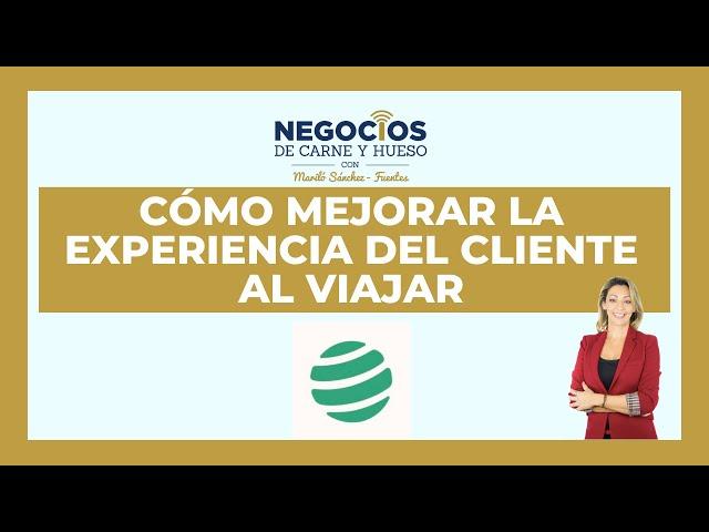 Cómo mejorar la experiencia del cliente al viajar | ENTREVISTA PASSPORTER