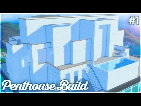 The Sims 4: Let's Build a Penthouse (Part 1) The Structure