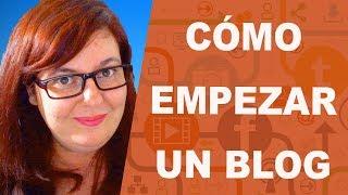 Como empezar un blog   Consejos para abrir un blog