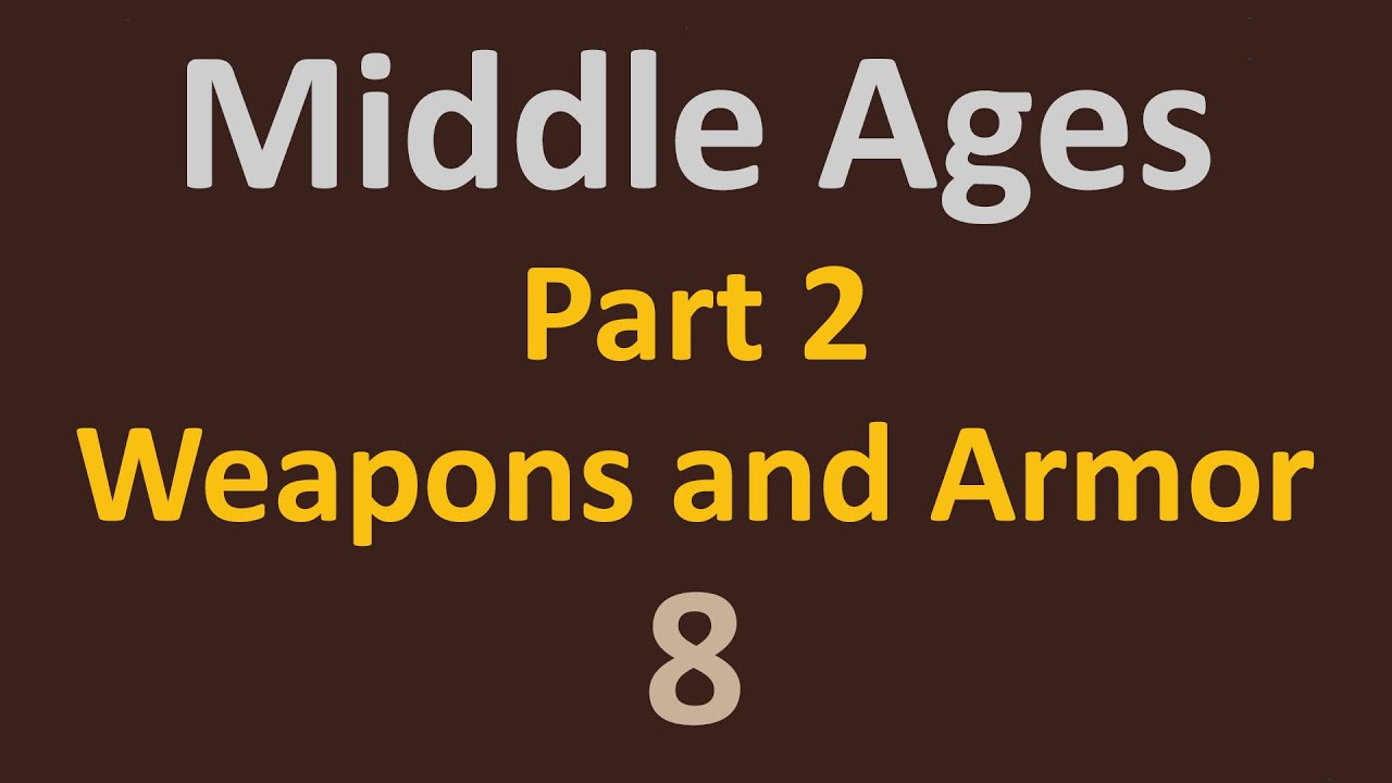 the middle ages part 2 weapons and armor coat of arms 8 youtube