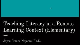 K12 Online Teaching Webinars: Teaching Literacy in a Remote Learning Context