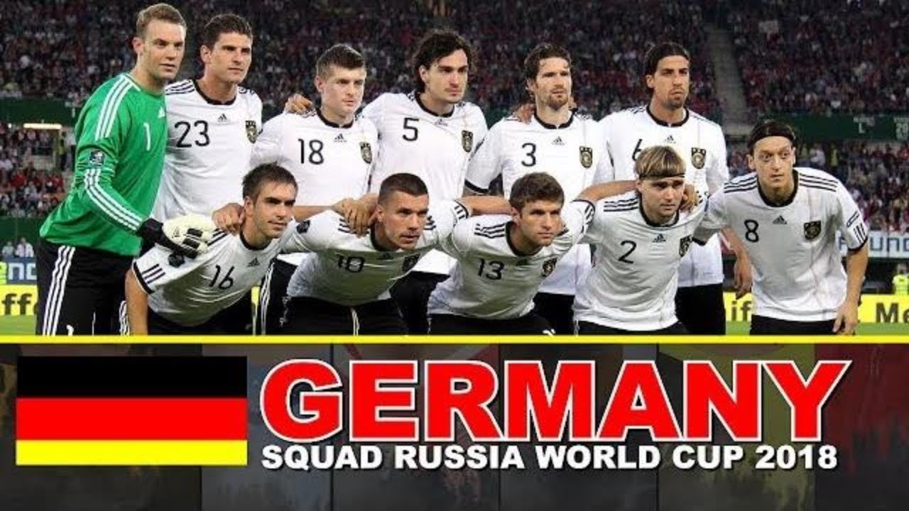 GERMANY Football SQUAD 2018 FIFA World Cup Russia - YouTube