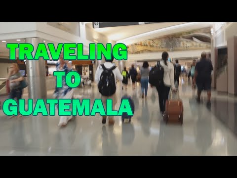 Traveling to Guatemala (First Vlog)