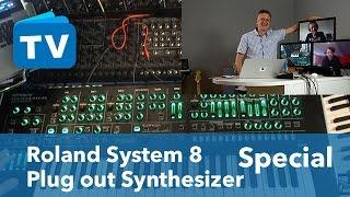 Die wichtigsten Antworten zum Roland System 8 Plug-out Synthesizer