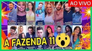 🔥 VAZOU! LISTA ATUALIZADA dos PARTICIPANTES de A FAZENDA 11 (2019)