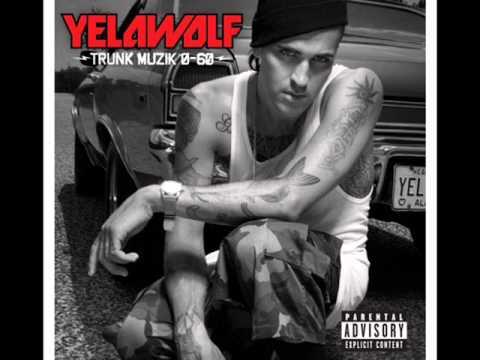 Yelawolf  Trunk Muzik