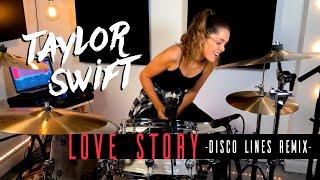 Taylor Swift - Love Story (Disco Lines Remix) | DRUM COVER Domino Santantonio