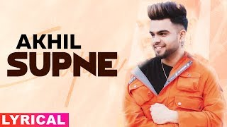 Supne (Lyrical) | Akhil | Desi Routz | Tru Makers | Latest Punjabi Songs 2019 | Sped Records