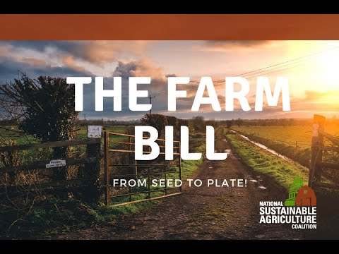 The Farm Bill- From Seed to Plate