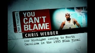 Top 5 Reasons You Can't Blame Chris Webber