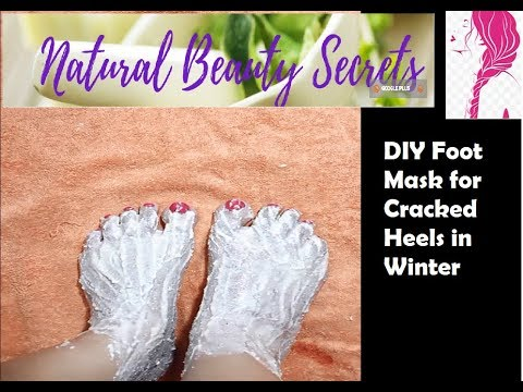Diy Foot Mask For Cracked Heels In Winter Natural Beauty