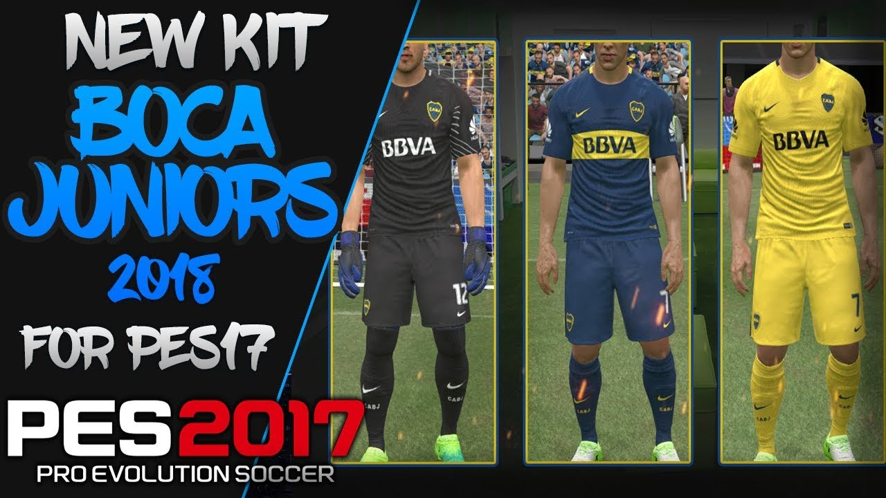 NEW KIT BOCA JUNIORS 2018 - PC - YouTube