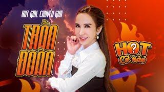 """HOTCONAO: Hotgirl Trần Đoàn lên tiếng về """"lùm xùm"""" với cô Minh Hiếu"""