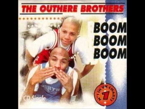 The Outhere Brothers  Boom Boom Boom