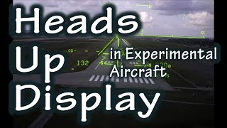 Heads Up Display for Experimental aircraft