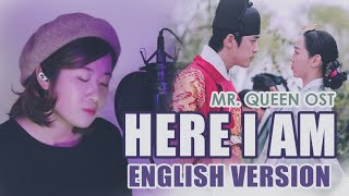 Download [ENGLISH] HERE I AM-JO HYUN AH 조현아 (MR. QUEEN 철인왕후 OST) by Marianne Topacio ft. Ismail Bergitar