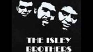 Watch Isley Brothers Make Me Say It Again Girl video