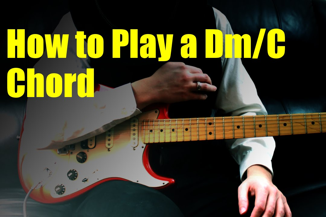 How To Play A Dmc Chord Youtube