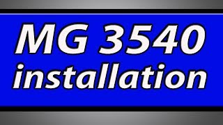 canon Pixma MG3540 printer installation
