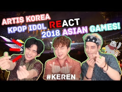 *REAKSI* Artis Korea Pembukaan Asian Games 2018 // Asian Games 2018 Reaction