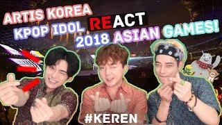Gambar cover *REAKSI* Artis Korea Pembukaan Asian Games 2018 // 아이돌이 하는 아시안 게임 2018 오프닝 리액션은 우앜!