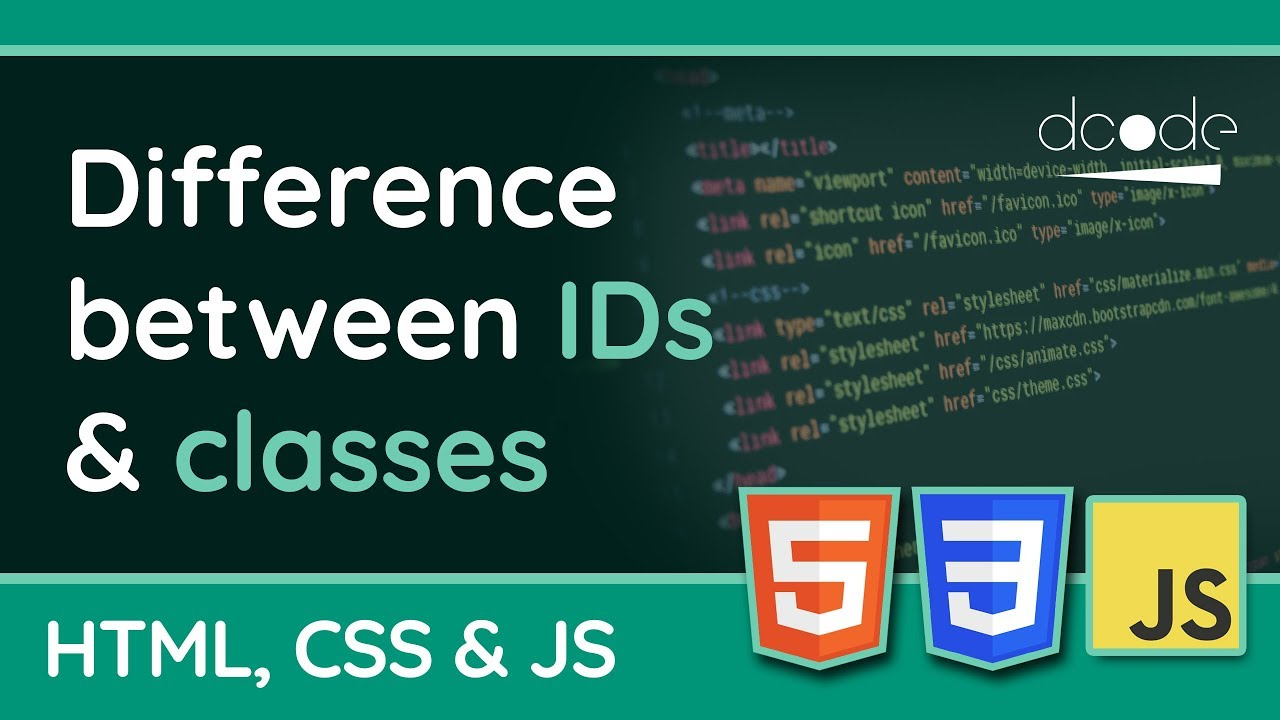 Whats The Difference Between Ids Classes Html Css