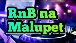 RnB  Hip hop na Malupet..
