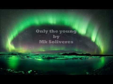 Scandal Only The Young Covered By MkSoliveresMkS