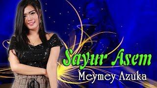 Meymey Azuka - Sayur Asem   |   Official Video