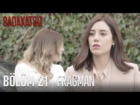 Sadakatsiz 21. Bölüm Fragmanı