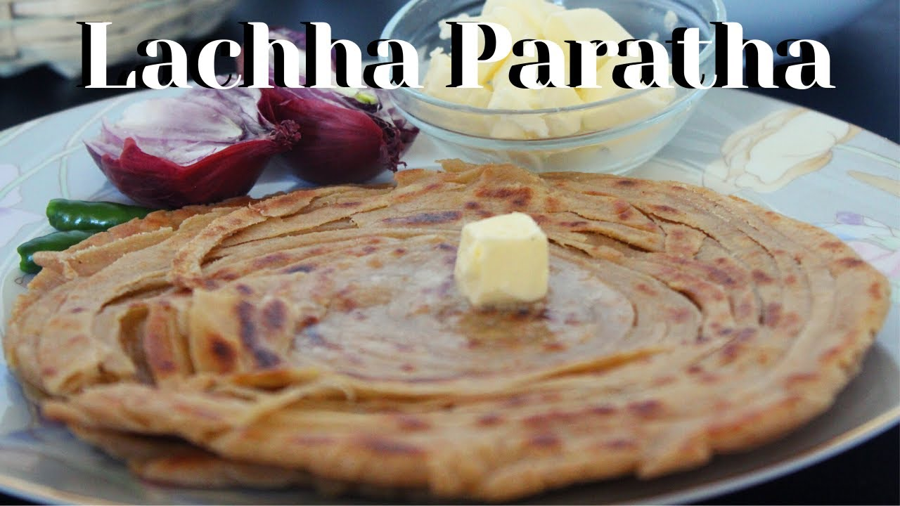 Download Punjabi Lachha Paratha| Whole Wheat Flour Layered Paratha | Layered Flat Bread - The taste of Punjab