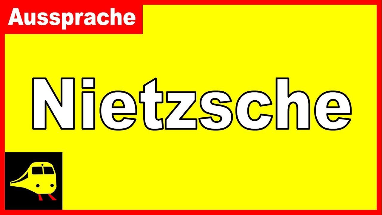 Nietzsche Aussprache Wie Spricht Man Aus