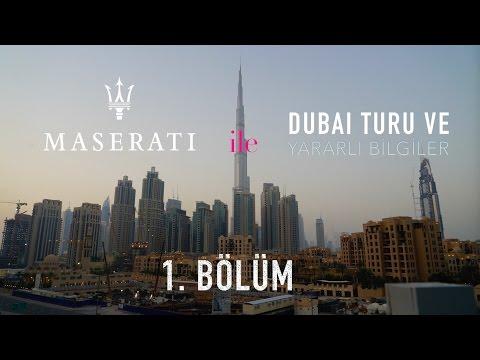 Maserati ile Dubai Turu -  Bölüm 1