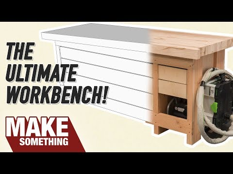 Making truthfully Workbench todays Woodworker