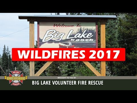 BIG LAKE WILDFIRES 2017