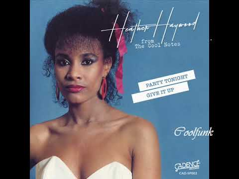 Heather Haywood from The Cool Notes - Give It Up (Extended)